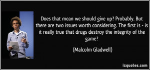 More Malcolm Gladwell Quotes