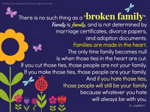 Sad Broken Family Quotes Family is family,