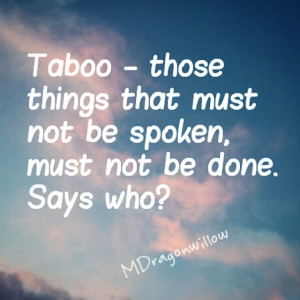 TABOO QUOTES