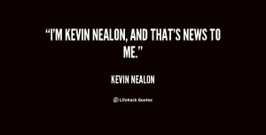 quote-Kevin-Nealon-im-kevin-nealon-and-thats-news-to-26347.png