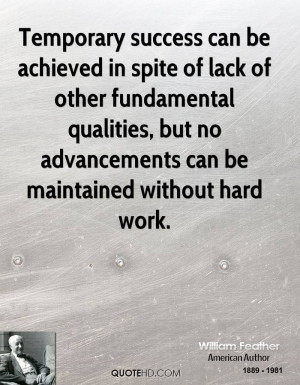 ... qualities, but no advancements can be maintained without hard work