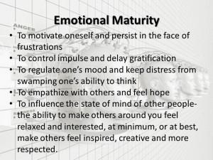 ... quote perfect maturity quot emotional maturity vs emotional immaturity