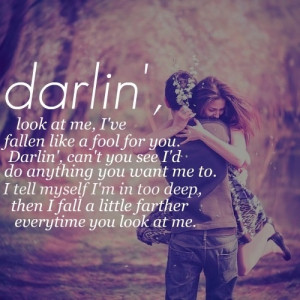 Every time you look at me:)
