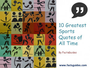 10 Greatest Sports Quotes Of All Time