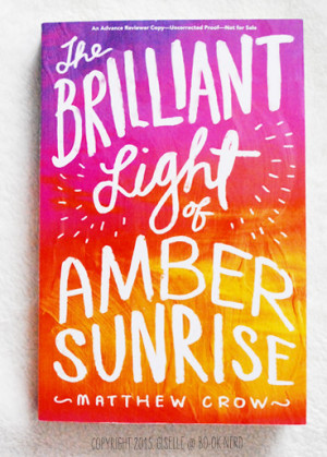 Review: 'The Brilliant Light of Amber Sunrise' by Matthew Crow