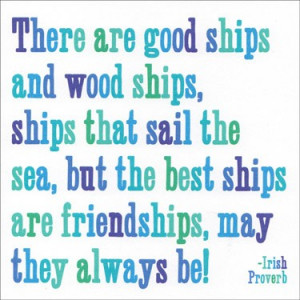Quotable The Best Ships Are Friendships Card