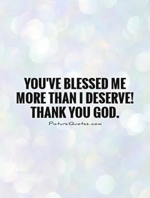 God Quotes Blessed Quotes Thank You God Quotes