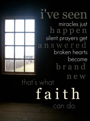 Lyrics from 'What Faith Can Do', by Kutless)