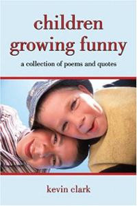 Children Growing Funny: a collection of poems and quotes (Paperb ...
