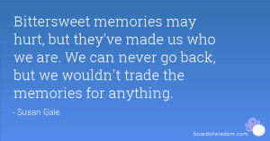 Bittersweet Memories Quotes