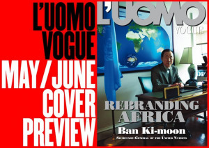 uomo Vogue May/June 2012 : Ban Ki Moon by Francesco Carrozzini