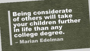 ... Your Childern Further In Life than any College Degree - Advice Quotes