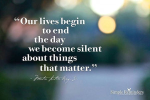 Do not remain silent about things that matter