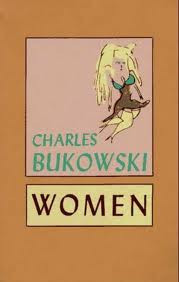 BOOK REVIEW: Charles Bukowski WOMEN. Wild & Wooley, Sydney, 1979. 291 ...