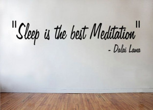 Sleep is the best Meditation Dalai Lama Quote by AdnilCreations, £9 ...