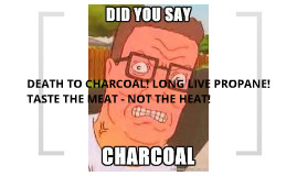 Propane and Charcoal quotes