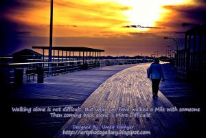 Walking Alone (Sad Quote)
