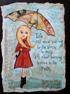 Inspirational Quote Rainy Day ArtMixed Media Art Print by hrushton, $ ...