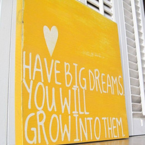 Have Big Dreams Inspirational Word Art by wordwillow on Etsy $39