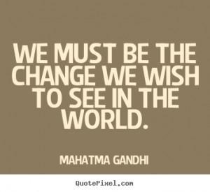 ... mahatma gandhi more inspirational quotes life quotes friendship quotes