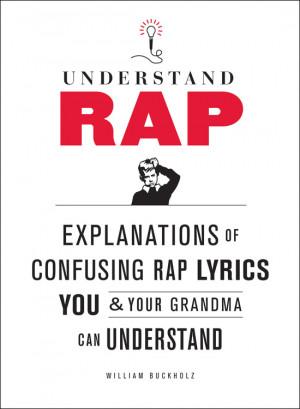 ... Definitionen populärer Rap-Texte mit einem eigenen trockenen Humor