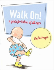 ... from preschool to high school is marla frazee s picture book walk