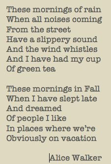 These Mornings Of Rain' by Alice Walker: Thoughts, Sweet Words, Quotes ...