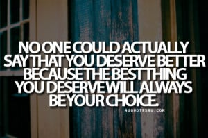 deserve better quotes tumblr