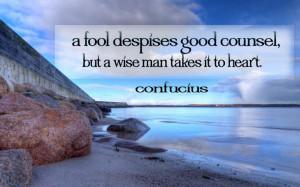 Motivational Wallpaper on wisdom: A fool despises good counsel