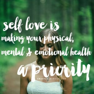 Self love is making your physical, mental & emotional health a ...