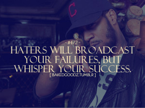 drake quotes about haters. Haters. Tags: #bakedgoodz #kid cudi #haters