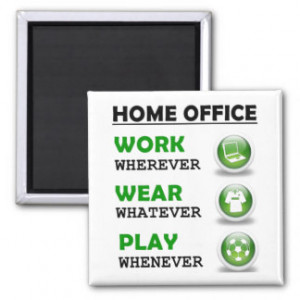Work From Home Office Funny Quote Fridge Magnet