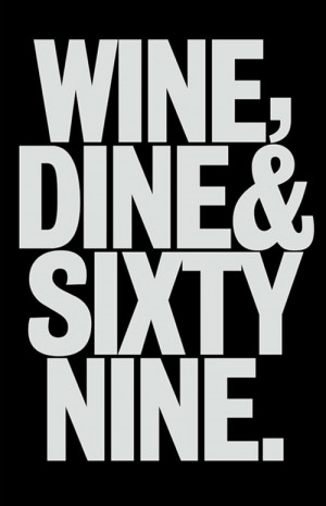 quote wine dine sixty nine