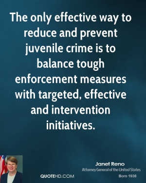 The only effective way to reduce and prevent juvenile crime is to ...