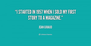 started in 1957 when I sold my first story to a magazine.""