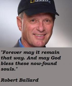 Robert ballard famous quotes 1