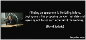 quote-if-finding-an-apartment-is-like-falling-in-love-buying-one-is ...