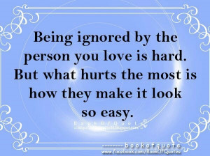 Hate Being Ignored Quotes