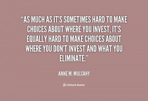Quotes About Making Hard Choices