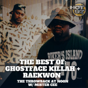 ... Cee's Throwback at Noon: The Best of Ghostface Killah and Raekwon