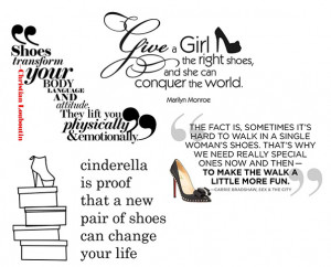 are some of our favorite shoe quotes? Do you have a favorite quote ...