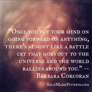... to the Universe and the world rallies behind you.