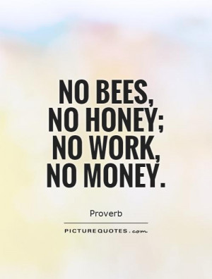 Quotes About Bees And Honey No