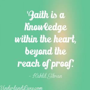 quotes on faith – quote kahlil gibran on faith [1000x1000 ...