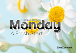 Here We Have FreshHappy New Week Inspirational Quotes Collection With ...