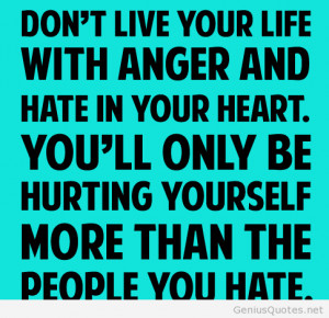 Quotes About Hate and Anger
