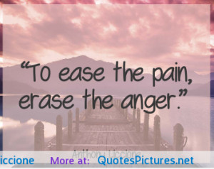 To ease the pain, erase the anger -Anthony Liccione motivational ...