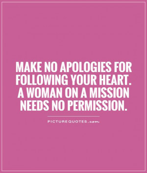 Heart Quotes Woman Quotes Follow Your Heart Quotes Strong Woman Quotes ...