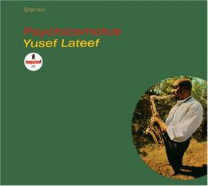 Yusef+lateef+psychicemotus