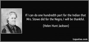 More Helen Hunt Jackson Quotes
